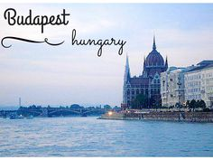 What to do and see in Budapest, Hungary www.flirtingwiththeglobe.com