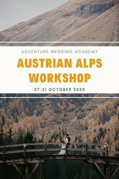 Join the Adventure Wedding Academy Austrian Alps Retreat and boost your elopement portfolio Photography Workshops, Post Wedding, Photography Business, Alps, Wedding Season, Join, Adventure, Fotografie, Adventure Movies