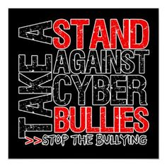 Stop cyber bullying Stop Cyber Bullying, Anti Bullying, Bullying And Harassment, If You Love Someone, Teacher Quotes, Self Esteem, Stand Up, Hate, Take That