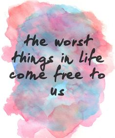 """the worst things in life come free to us // """"A-Team"""" by Ed Sheeran"""