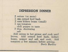depression era dinner. This looks quite easy and very filling!