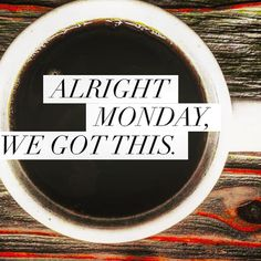 Some much-needed Monday motivation, along with your #coffee. ☕️ #monday #mondaymotivation #motivation #wordstoliveby #quoteoftheday #quote #instagood #instadaily #instaquote #coffeelover #eeeeeats #foodporn #goodeats #healthyliving #getfit #gethealthy #cafe #wisdom #projectcleanfood