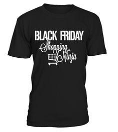 Black Friday Shopping Ninja  #blackFriday#tshirt#tee#gift#holiday#art#design#designer#tshirtformen#tshirtforwomen#besttshirt#funnytshirt#age#name#october#november#december#happy#grandparent#blackFriday#family#thanksgiving#birthday#image#photo#ideas#sweetshirt#bestfriend#nurse#winter#america#american#lovely#unisex#sexy#veteran#cooldesign#mug#mugs#awesome#holiday#season#cuteshirt