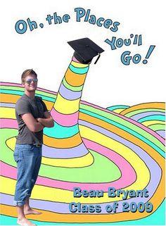 Oh, the places you'll go, Beau! 5th Grade Graduation, Graduation Party Themes, Graduation 2016, Kindergarten Graduation, Nursing Graduation, Graduation Celebration, Graduation Decorations, High School Graduation, Graduation Photos