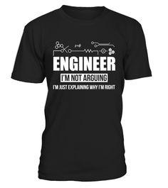 Engineer I'm Not Arguing Just Explaining T-shirt Funny Gift  Engineer#tshirt#tee#gift#holiday#art#design#designer#tshirtformen#tshirtforwomen#besttshirt#funnytshirt#age#name#october#november#december#happy#grandparent#blackFriday#family#thanksgiving#birthday#image#photo#ideas#sweetshirt#bestfriend#nurse#winter#america#american#lovely#unisex#sexy#veteran#cooldesign#mug#mugs#awesome#holiday#season#cuteshirt