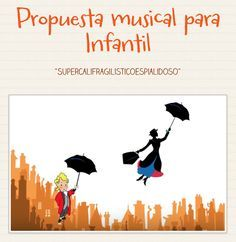 """Propuesta musical para Infantil - """"Supercalifragilisticoespialidoso"""" by mariajesus música Drum Lessons, Music Lessons, Bucket Drumming, Teatro Musical, Teacher Binder, Music Classroom, How To Treat Acne, Too Cool For School, Teaching Music"""