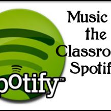 Music in the Classroom: Spotify -22 Spotify playlists for your classroom! Links at sproutclassrooms.com
