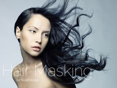 A Hair Masking Trick That'll Blow Your Mind - Topaz Labs Blog