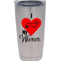 I <3 My Wiener Dachshund Decal for Yeti Tumbler Cup! by RedandthePug on Etsy