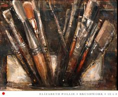 Brushwork By Elizabeth Pollie