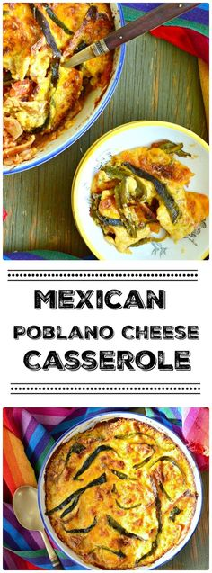 """""""This Mexican poblano cheese casserole is proof that simple ingredients in the right combination, can easily become more than the sum of ..."""