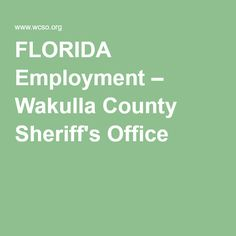 FLORIDA Employment – Wakulla County Sheriff's Office