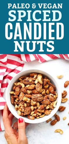 My Favorite Spiced Nuts - These naturally sweetened candied nuts have just the right hint of spice. They're perfect for parties, appetizers, treats, and gifting