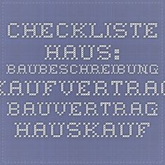 Checkliste Haus: Baubeschreibung - Kaufvertrag - Bauvertrag - Hauskauf - Hausbau - Bauträger