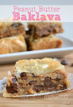 Peanut Butter Baklava by www.crazyforcrust.com   Your favorite baklava, dressed up with peanut butter and chocolate chips. A sinfully delicious dessert! #baklava