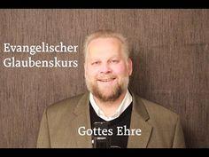 GOTTES EHRE www.evangelischer-glaube.de