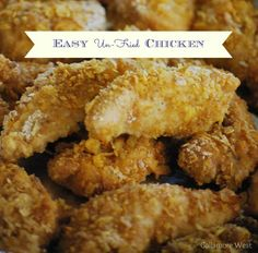 Easy Un-Fried Chicken recipe      - Repinned by Federal Financial Group   #dinner #recipes #easy