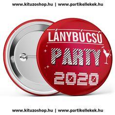 Lánybúcsú Party 2020 kitűző piros