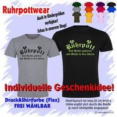 T-Shirt  Ruhrpott  individuell gestaltbar mit Flexdruck Ruhrpott Shirt Tshirt