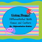 Going Buggy!  Differentiated Math Games and Centers  This is a bug or insect themed set of centers and games that are differentiated for all your s...