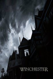 Winchester: The House That Ghosts Built (2018) Full Movie Watch Online Free Download