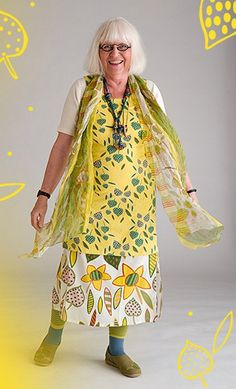 Gudrun Sjoden. I love older women who are creative and daring and having fun...