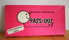 """Pass-Out drinking board game.  There are many many variations to this game.  """"light up"""" can be liberally interpreted......you know what I mean """"littering and, littering and, littering and..............."""""""