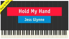 Jess Glynne - Hold My Hand - Piano Cover (How To Play Tutorial)