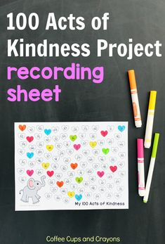 Join the 100 Acts of Kindness Project today! We've got a free printable recording sheet to help you keep track of all the good you do.