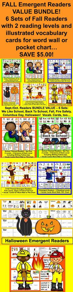 $ $ Fall Emergent Readers {VALUE BUNDLE} for September and October ★★2 Reading Levels to allow you to differentiate. ★ 6 Different Products ALL individually rated 4.0. ★ All readers have pocket chart vocabulary cards. Contents: 1. Back to School Readers Set 1 & Pocket Chart Vocab. Cards 2. Back to School Emergent Readers Set 2 & Vocab. Cards 3. Columbus Day Emergent Readers 4. Fire Safety Emergent Readers & Pocket Chart Vocab. Cards 5. Fall Emergent Readers 6. Halloween Emergent Readers