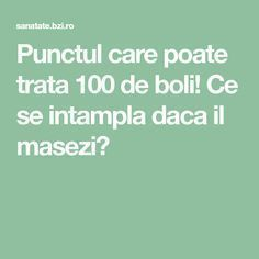 Punctul care poate trata 100 de boli! Ce se intampla daca il masezi? Fitness Diet, Health Fitness, Natural Skin Care, Metabolism, Good To Know, Cancer, Remedies, Healing, Yoga