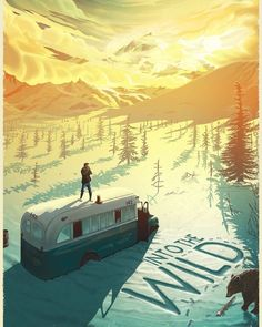 """Into the Wild"" Poster by Pete Lloyd(@petelloydillustrator). via @angela4design by fromupnorth"
