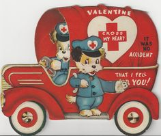"Vintage ""Cross my heart/ It was no accident that I fell for you!"" Valentine with two cute uniformed dogs and an ambulance."