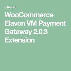WooCommerce Elavon VM Payment Gateway 2.0.3 Extension