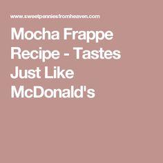 Mocha Frappe Recipe - Tastes Just Like McDonald's