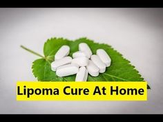 Lipoma Cure At Home - Lipoma Natural Treatment