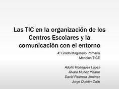 Las-tic-en-organización-de-centros- by Álvaro Muñoz Pizarro via Slideshare