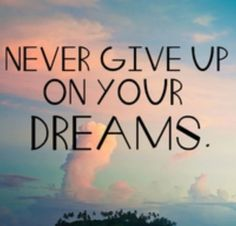 Never give up..!!!
