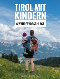 Hiking in Tyrol with children. The most beautiful walks with children Wilder Kaiser, Alps, Mount Everest, Most Beautiful, Road Trip, Places To Visit, Germany, Wanderlust, Hiking