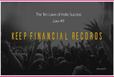The Ten Laws of Indie Success - Law #9: Keep Financial Records