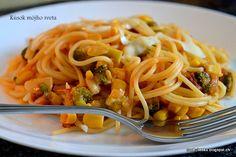 Kúsok môjho sveta: Špagety s kukuricou