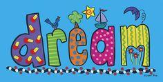 Dream by Susan Kline - Romero Brito palabras - News Color Quotes, Art Quotes, Doodles Zentangles, Dream Art, Bible Art, Art Journal Inspiration, Drawing For Kids, Doodle Art, Word Art