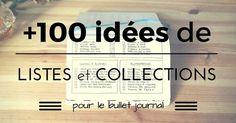 + de 100 idées de listes et collections pour le bullet journal. Découvrez de nombreuses inspirations pour votre bullet journal.