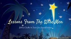 6 Lessons from the Wise Men