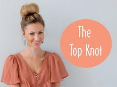 Top Knot Bun ~ Hair Tutorial (she: Katie) - Or so she says...
