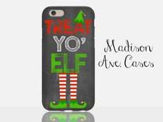 Treat Yo Elf Christmas Holiday Buddy Quote Treat Yo Elf Christmas Holiday Buddy Quote Movie Red Green Funny Winter Snow Sister Girl Gift Chalkboard Samsung Edge iPhone 4/4s, 5, 6, 6s Case Plus Tough by MadisonAveCases