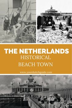 Scheveningen, celebrating 200 years of sea side town. Visit The Beach in The Netherlands.