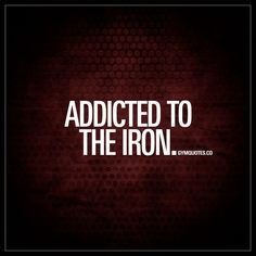 """Addicted to the iron. Addicted to the iron. We LOVE the gym. We love training. We love all the challenges in the gym and the feeling of a great workout. The iron. The hard work. Like and save this pin if you are addicted to the iron! Gym Motivation Quotes, Fitness Quotes, Fitness Humour, Lifting Motivation, Exercise Motivation, Best Gym Quotes, Body Pump Workout, Fit Life, Motivational Quotes"