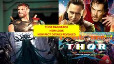 Thor Has A New Look in Ragnarok 2017 | New Plot Details Revealed