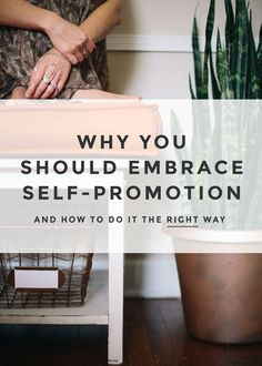 Why You Should Embrace Self Promotion (And How to Do It The Right Way!) Aim to provide helpful resources and form honest connections, NO sales pitch required! Learn to promote yourself in a way that potential customers engage.